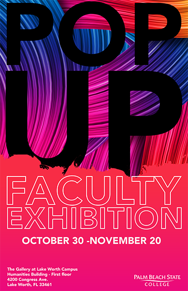 invitation for Lake Worth Faculty Exhibition Pop Up Show