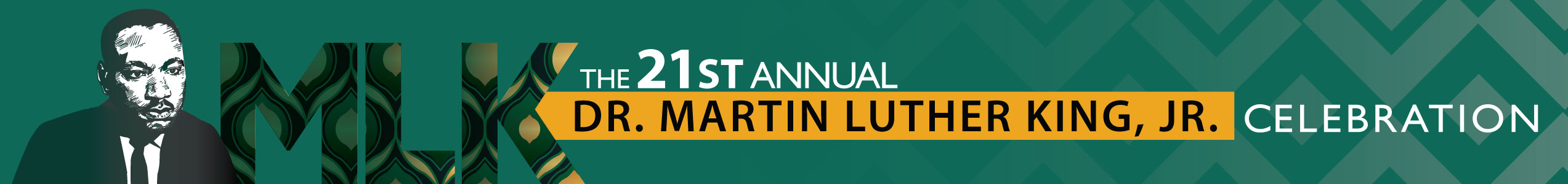 The 21st Annual Dr. Martin Luther King, Jr. Celebration