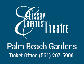 Eissey Campus Theatre Palm Beach Gardens Ticket Office (561) 207-5900