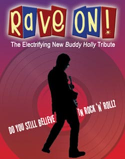 RAVE ON! The Buddy Holly Experience