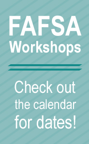 FAFSA Workshop Dates